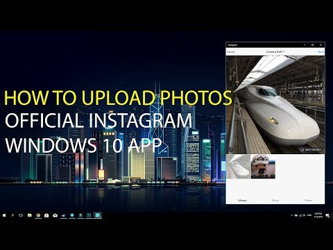 Official Instagram App Windows 10 - How to upload photos using laptop or PC (Working November 2017)