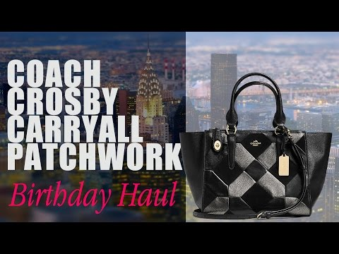 Coach Crosby Carryall Patchwork | Macy's NYC | Birthday Haul