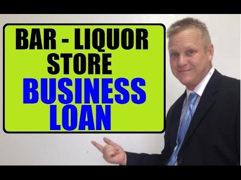 How To Get A Bar or Liquor Store Small Business Loan Fast