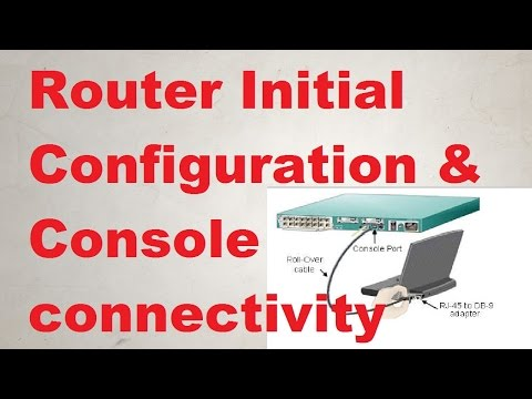 Router Initial Configuration and console connectivity | Hindi Version