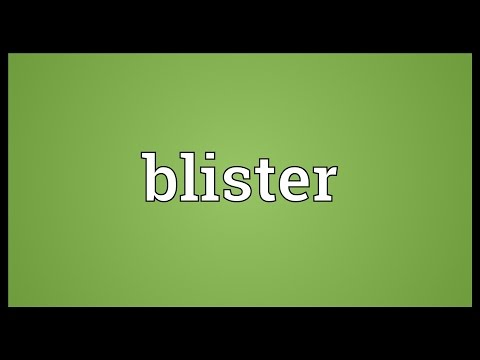 Blister Meaning