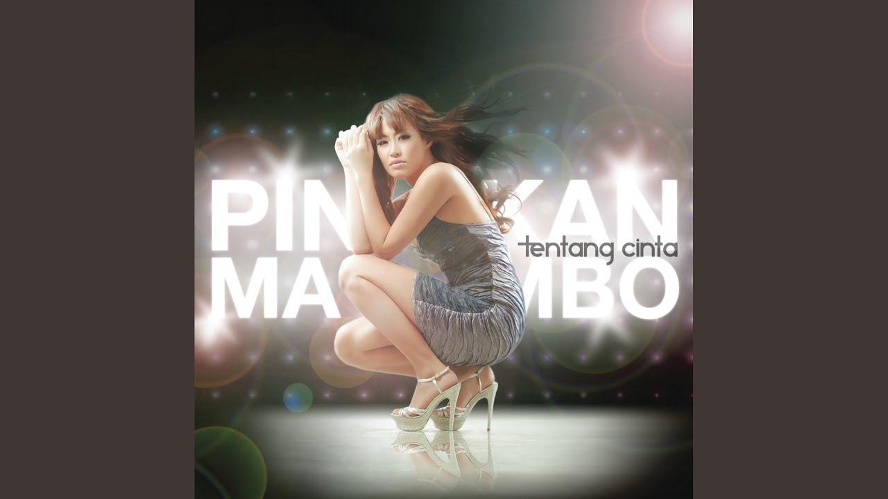 Pinkan Mambo - Mau Banget