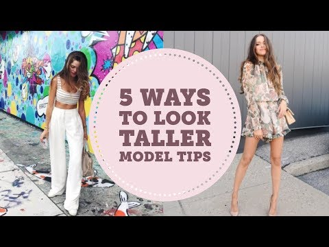 5 Simple Ways To Look Taller | How To Look Taller | Model Tips