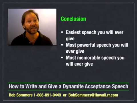 How to Write and Give an Acceptance Speech 10 of 10