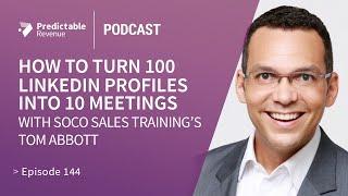 How to turn 100 LinkedIn profiles into 10 meetings