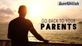 Go Back To Your Parents | *Emotional*