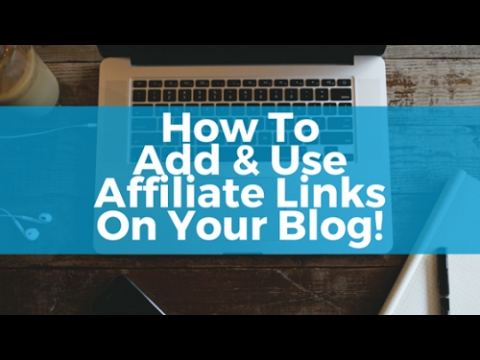 How To Add Affiliate Links And Banners To Your WordPress Blog