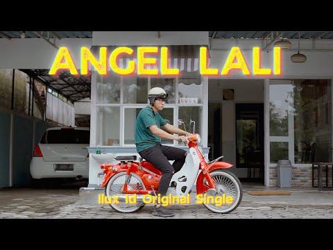 Download Lagu Ilux ID Angel Lali Mp3
