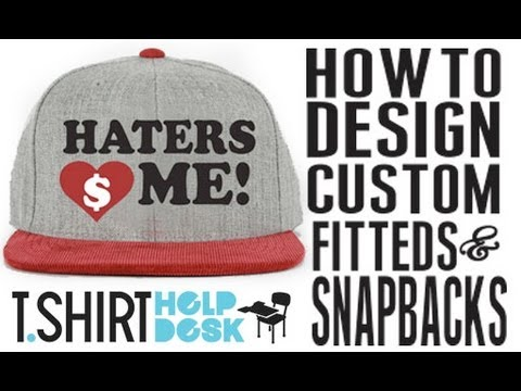 HOW TO DESIGN SNAPBACKS AND FITTED HATS PART 1