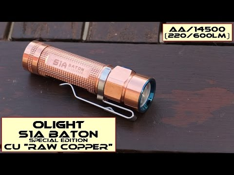 Olight S1A Baton CU (Raw Copper): Hands on review
