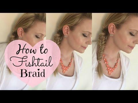 How to do a Fishtail braid - Hair Tutorial