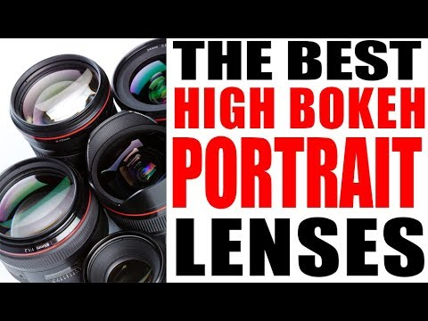 Portrait Lenses- High Bokeh Compared- The Best Practical Lenses and Why