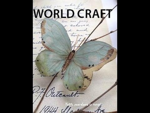Beautiful Paper Butterfly : World Craft