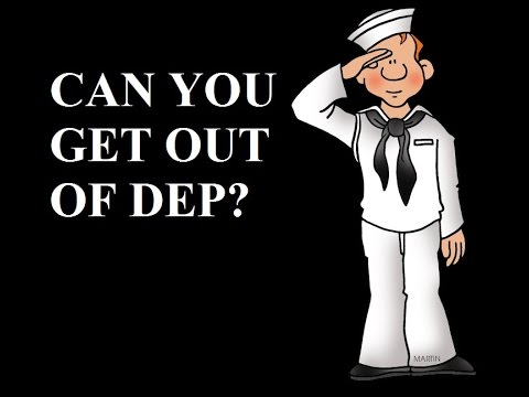 Can You Get Out Of DEP?