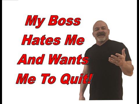 My Boss Hates Me And Wants Me To Quit - My Boss Hates Me