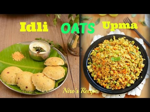 Oats Idli Upma Recipe For For Weight Loss - Diabetic Healthy Indian Food