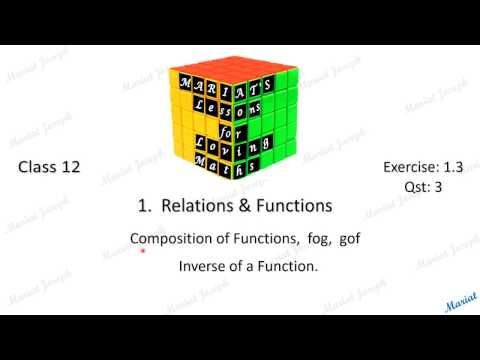 1 Inverse, fog, gof.(Class 12 Relations and Functions, NCERT Exercise 1.3  Qst 3)