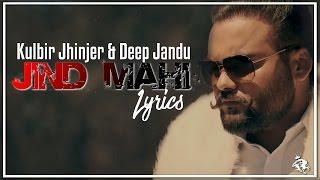 Jind Mahi | Lyrics | Kulbir Jhinjer | Deep Jandu | Latest Punjabi Songs 2017 | Syco TM