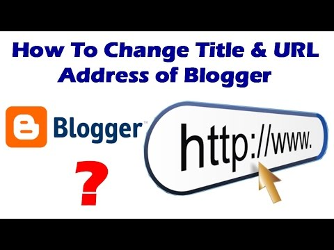 How To Change Title And URL Address of Blog Blogger in Hindi Step By Step 2017 - By TIIH