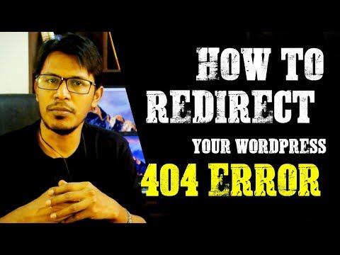 WordPress Plugin: How To Redirect Your Wordpress 404 Error Page To Your Homepage (Bangla)