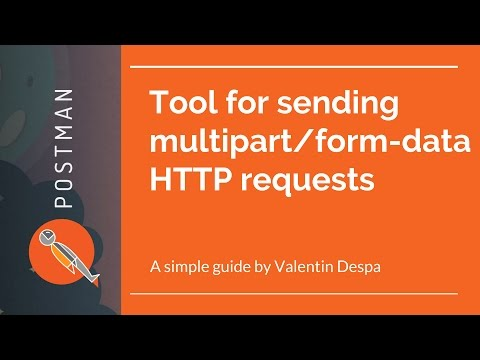 Tool for sending multipart/form-data request with Postman