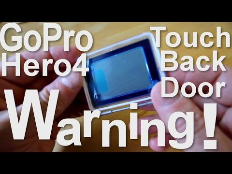 GoPro Hero4 Touch Back Door Warning