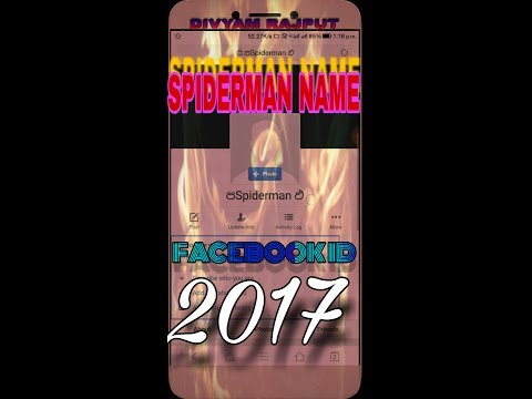 How to make spiderman name fb id with symbols & code 2017 latest