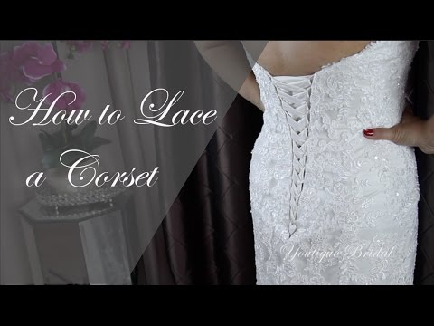 How to lace a corset back gown:  Wedding or Prom