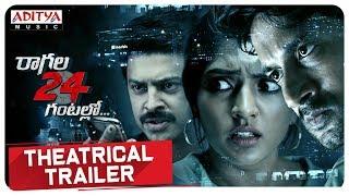 Raagala 24 Gantallo Theatrical Trailer    Satya Dev, Eesha Rebba    Sreenivaas Redde