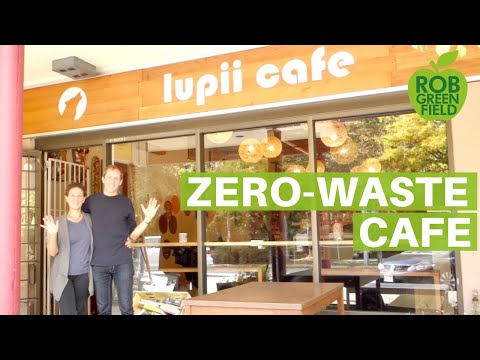 Lupii Cafe- Zero Waste Cafe in Vancouver