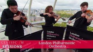 London Eye | 360° | London Philharmonic Orchestra | Classic FM