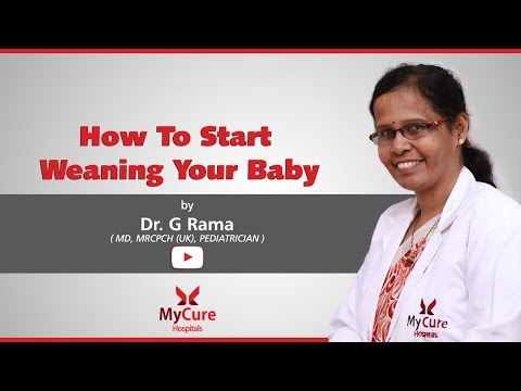 How To Start Weaning Your Baby | Dr.G.Rama | MyCure Hospitals