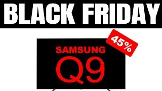 (Black Friday) Samsung Q9F / Q9 QLED 4K HDR+ TV Price Drop --- Review and Final Thoughts