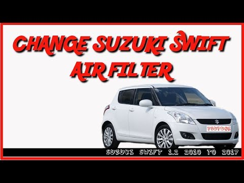HOW TO CHANGE SUZUKI SWIFT AIR FILTER AND CLEAN AIR BOX