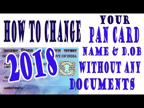 HOW TO CHANGE YOUR PAN CARD NAME AND D.O.B 2018 WITHOUT ANY DOCUMENT SEND