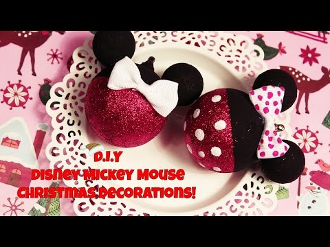 D.I.Y Disney Mickey Mouse Christmas Decorations!