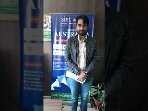 Student Testimonial after getting Student Visa for Australia within a day through SIEC Chandigarh