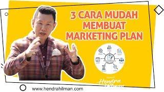 3 Cara Mudah Membuat Marketing Plan - Coach Hendra Hilman
