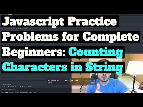 Javascript Practice Problems for Complete Beginners: Count Characters in String