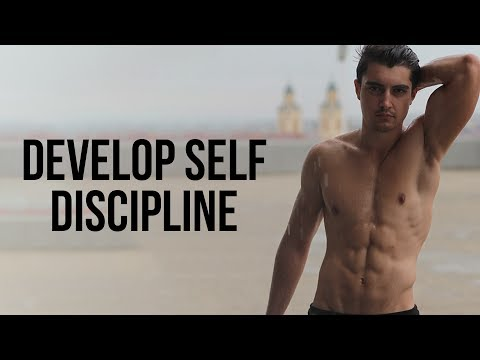 How to Develop Unstoppable Self Discipline