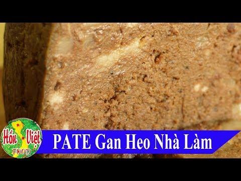 ✅ Công Thức Làm PATE Ngon Nức Tiếng Hà Nội - Bánh Mỳ Pate Truyền THống   Hồn Việt Food