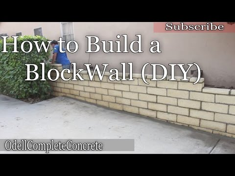 How to Build a block wall (DIY)