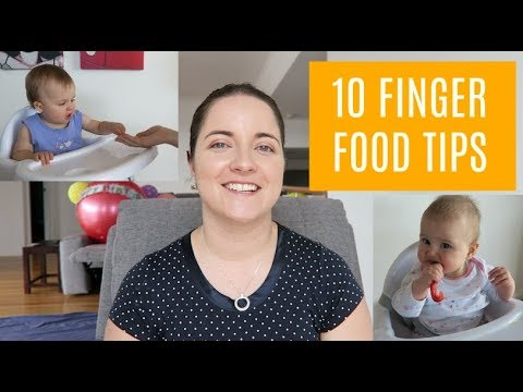 10 TIPS FOR HOW TO GET MY BABY TO EAT FINGER FOOD | MOM TIPS