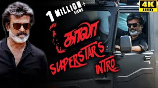 Kaala (Tamil) - Superstar