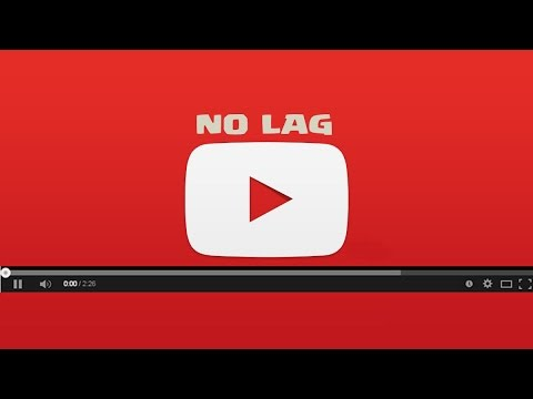 How to stop youtube stuttering/lagging and run it smoothly?