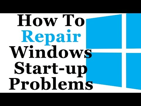 How To Repair Windows 7 and 8 Startup Problems