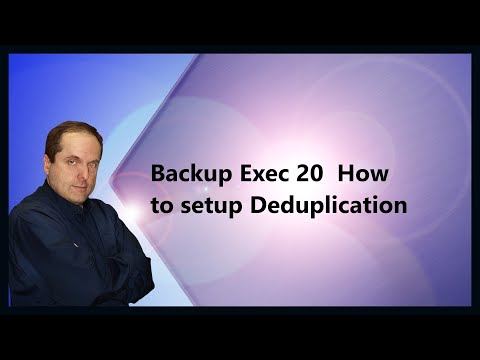 Backup Exec 20  How to setup Deduplication
