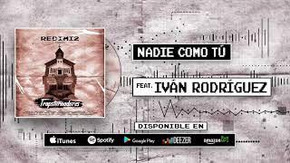 Redimi2 - Nadie Como Tu (Audio) ft Iván Rodríguez