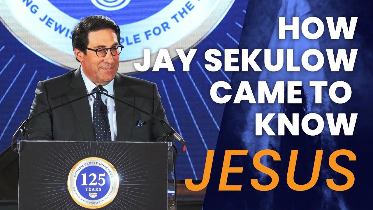 How Jay Sekulow Came To Know Jesus!