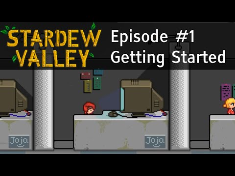 Let's Play Stardew Valley #1 - Story Introduction & Starting the Farm - Guide Playthrough